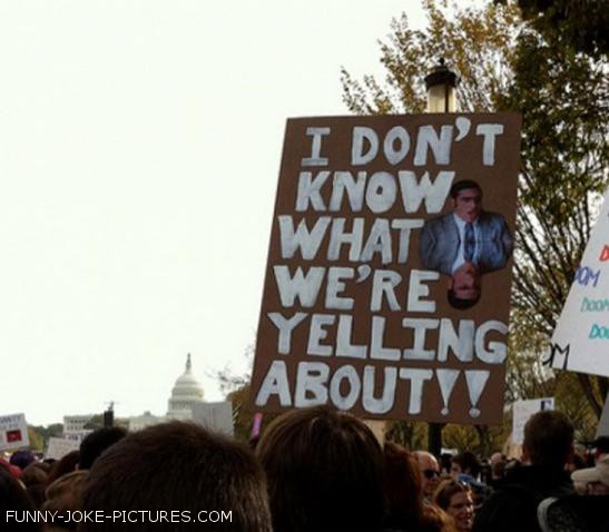 Protest Signs ~ Funny Joke Pictures