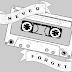 Cassette - Never Forget