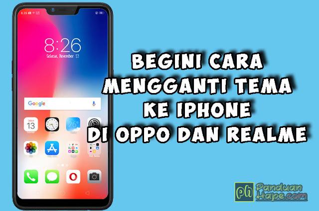 Download Tema ala iPhone XMax dan iOs 12 Untuk Realme dan Oppo (ColorOS)