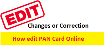 How to edit Pan Card Online