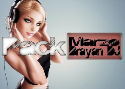 Pack Marzo (Brayan Dj 2014)