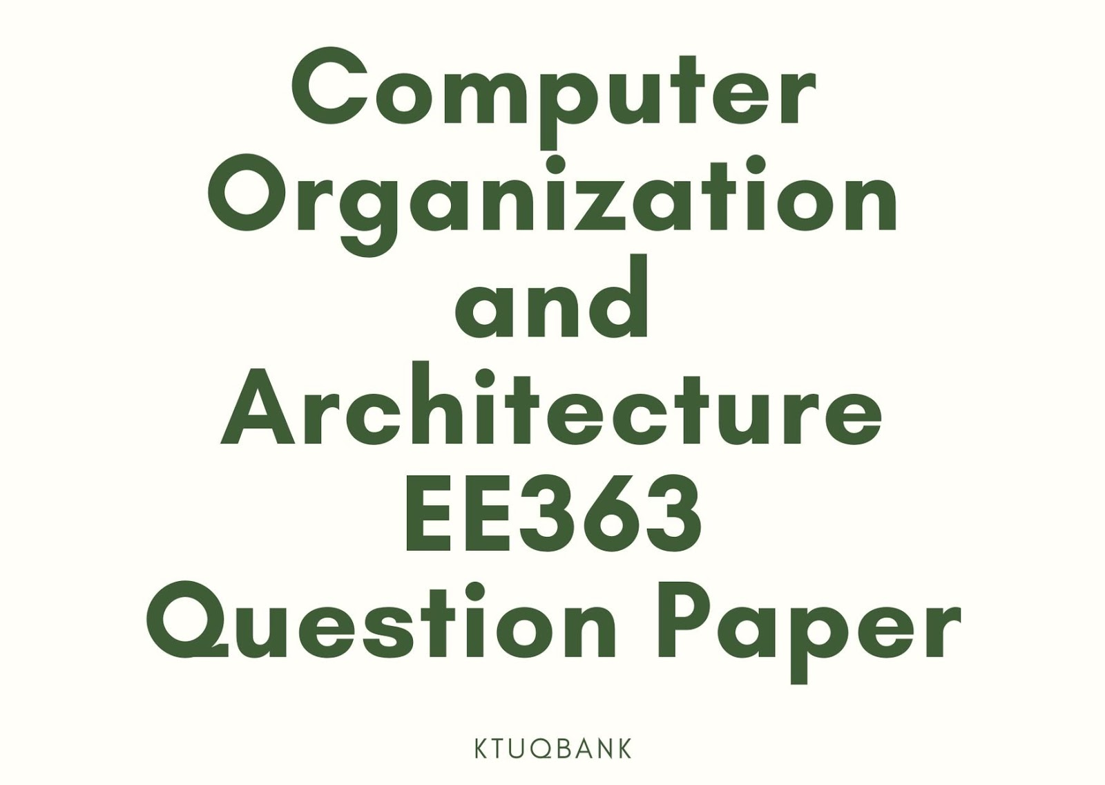 Computer Organization and Architecture | EE363 | Question Papers (2015 batch)
