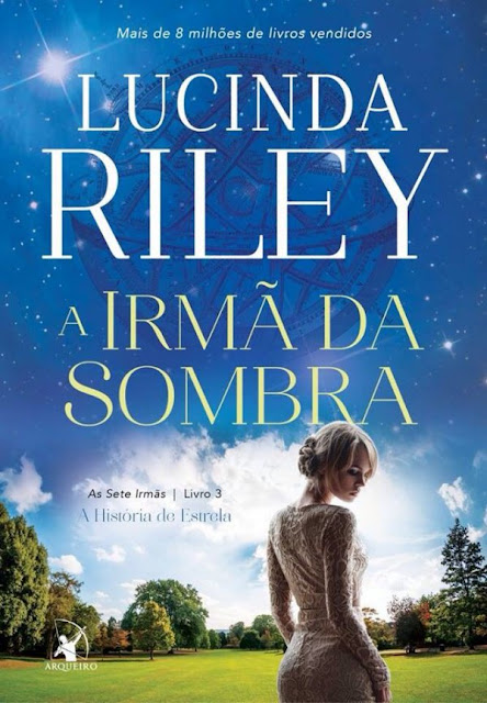A Irmã da Sombra Lucinda Riley