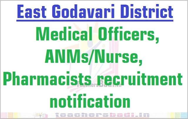 East Godavari Medical Officers, ANMs/Nurse, Pharmacists 2016 recruitment