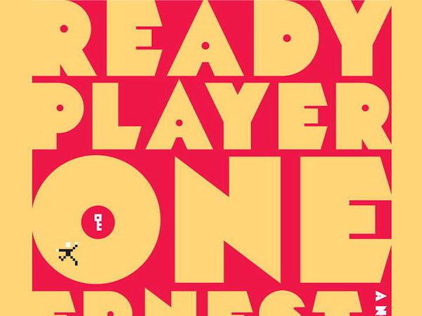 Torna in libreria il fenomeno READY PLAYER ONE di Ernest Cline