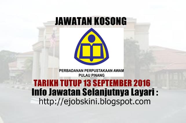 jawatan kosong di Perbadanan Perpustakaan Awam Pulau Pinang September 2016