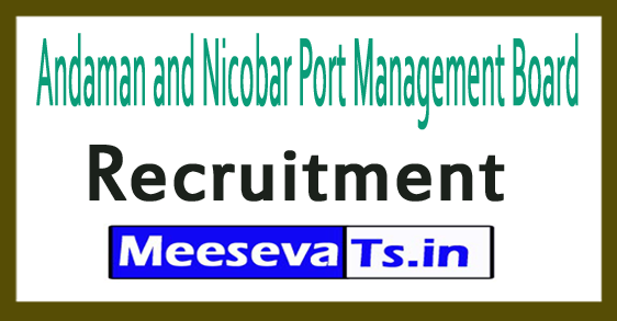 Andaman and Nicobar Port Management Board Recruitment