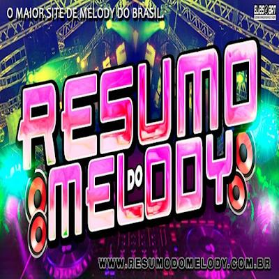 SET - MELODY MARCANTE - VOL.02 - 2016 - RESUMO DO MELODY
