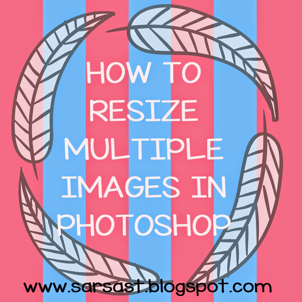 tutorial how to resize multiple images in adobe photoshop - cara resize foto banyak sekaligus di adobe photoshop