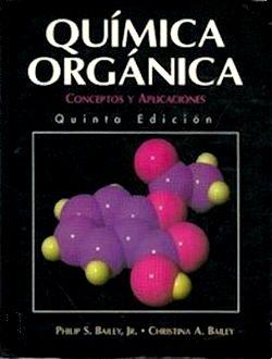 Qu mica org nica bailey 5 edici n booksmedicos for Resumen del libro quimica en la cocina
