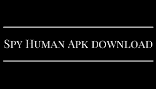 Spyhuman APk Version 9.0 Download (Latest) For Android