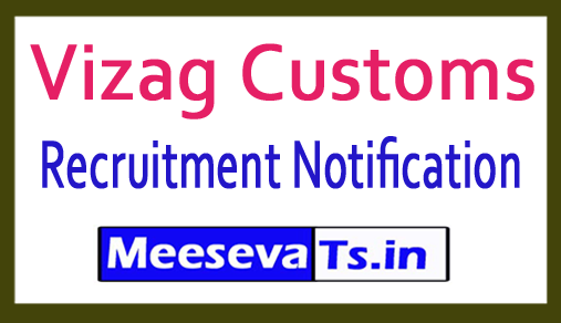 Vizag Customs Recruitment