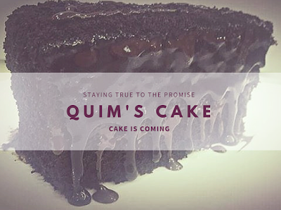 Quim's Cake: The Chef, The Promise and More