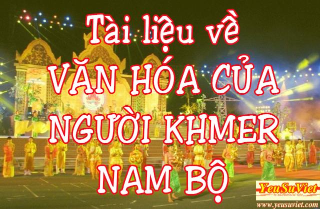 khmer nam bộ, yêu sử việt, lịch sử việt nam, văn hóa nam bộ