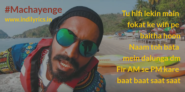 Machayenge | Emiway Bantai | Lyrics | Quotes | Pics | Photo | Images
