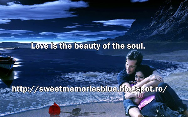 Sweet Memories Love Is The Beauty Of The Soul