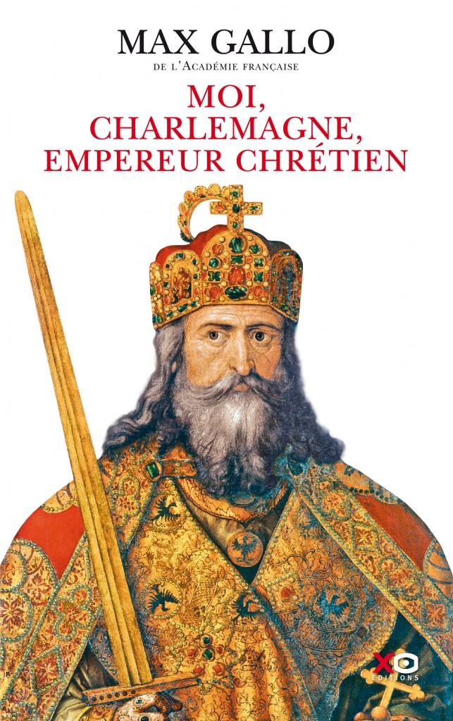 l u0026 39 eden des r u00eaves  moi  charlemagne  empereur chr u00e9tien  max