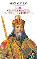 http://leden-des-reves.blogspot.ch/2016/03/moi-charlemagne-empereur-chretien-max.html