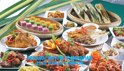 Senarai Buffet Ramadhan 2018 Kuala Lumpur