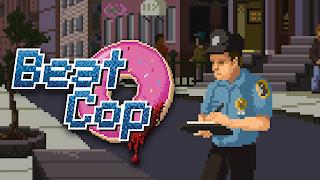 2017-ci ildə çıxan 2D qrafiklərə və retro bir interfeysə sahib Beat Cop tam olaraq 80`lərin ortasında mafiya və ədalət arasında qalmış bir polisin həyatını mövzu edir.
