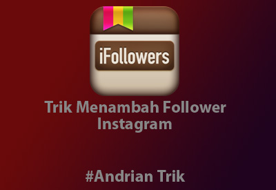 Cara Alami Menambah Follower Instagram