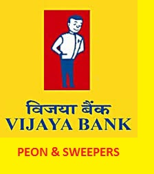 Vijaya Bank Peon and Sweeper Recruitment 2019
