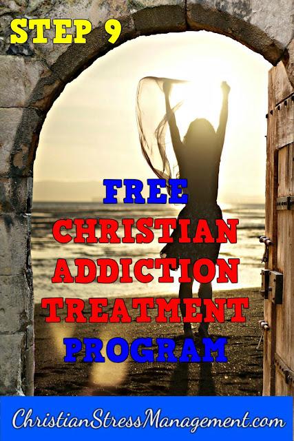 Step 9 Free Christian Addiction Treatment Program