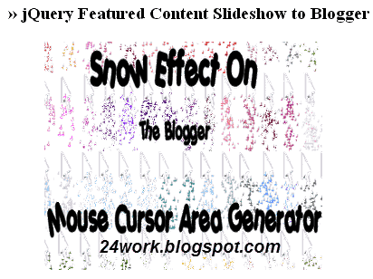 How To Add jQuery Featured Content Slideshow to Blogger