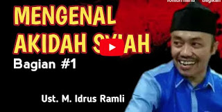 Syiah Indonesia (Mengenal Syiah Bagian I) oleh KH. Idrus Ramli  [Video]