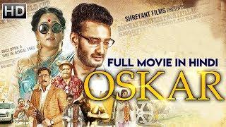 Oskar (2019) Hindi Dubbed 720p HDRip x264 550MB