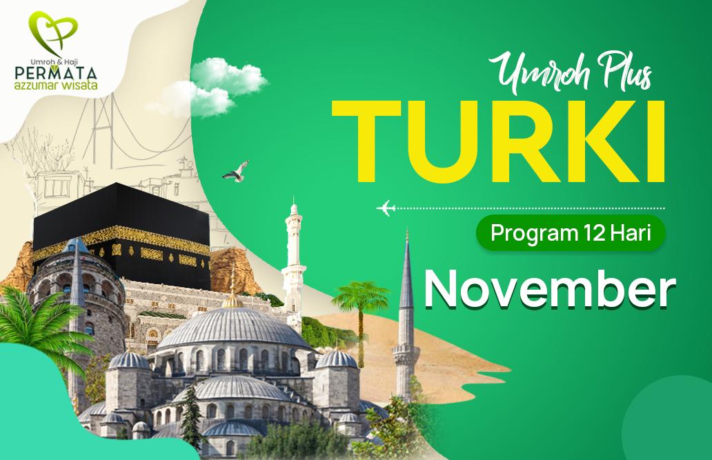 Promo Paket Umroh plus turki Biaya Murah Jadwal Bulan November 2020