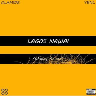 """Olamide Releases 7th Studio Album """"Lagos NaWa (Wobey Sound)"""""""