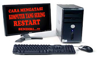 Cara Memperbaiki Komputer / Laptop Restart Terus Saat Dinyalakan