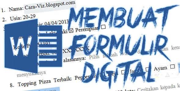 Cara Membuat Formulir Digital Sendiri Menggunakan Microsoft Word