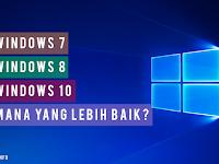 Mana yang Terbaik Untuk Digunakan Antara Windows 7, 8 dan 10