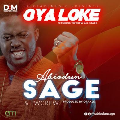 Abiodun Sage – Oya Loke