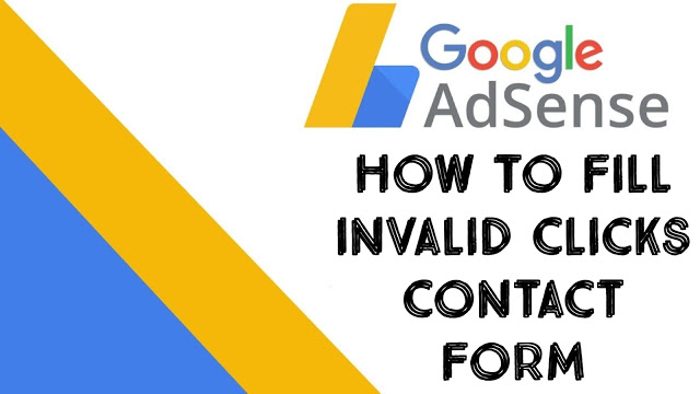 How To Fill Invalid Clicks Contact Form For Your Suspended Adsense Account