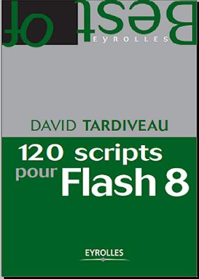 Télécharger Livre Gratuit 120 scripts pour Flash 8 pdf