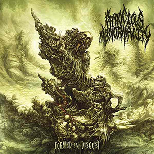 "Atrocious Abnormality ""Formed in Disgust"" 2016 Comatose Music"