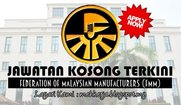 Jawatan Kosong Terkini 2017 di Federation Of Malaysian Manufacturers (FMM)
