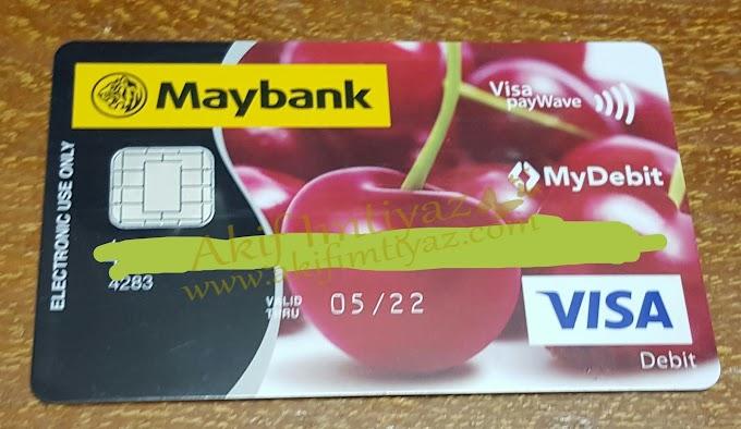 Kad ATM Maybank Baru Buat Hal
