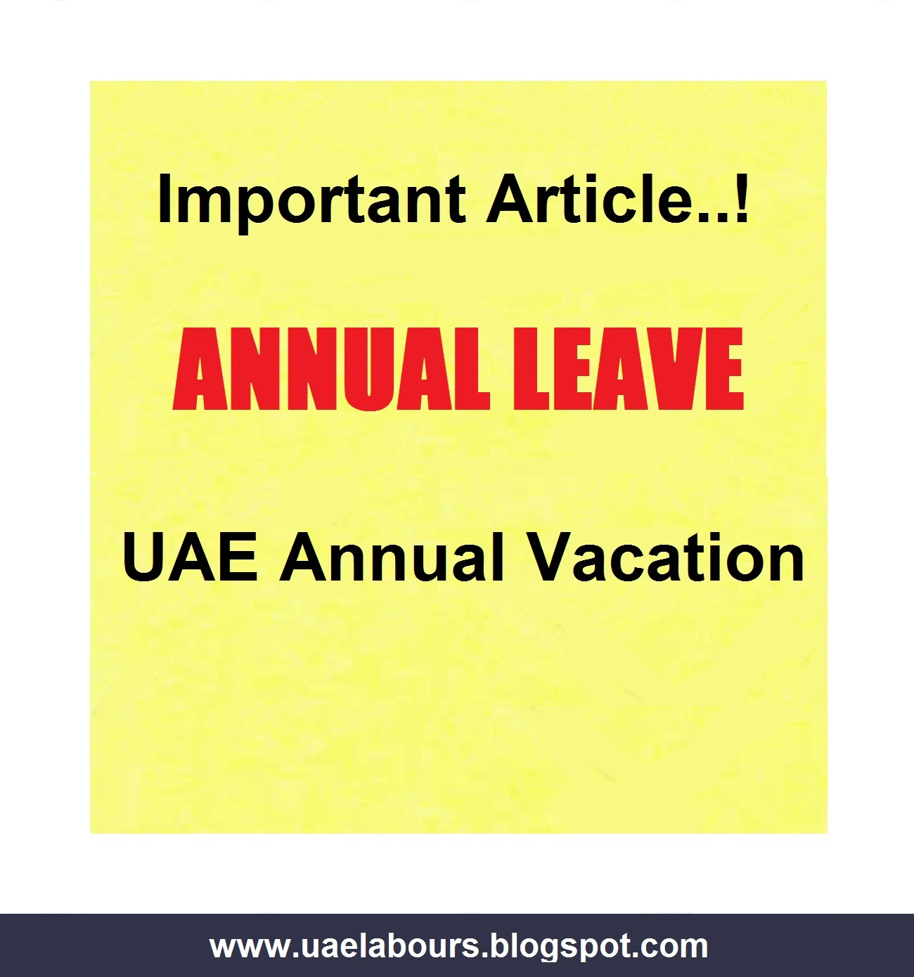 Uae Annual Leave And Vacation Labour Law  Uae Labours