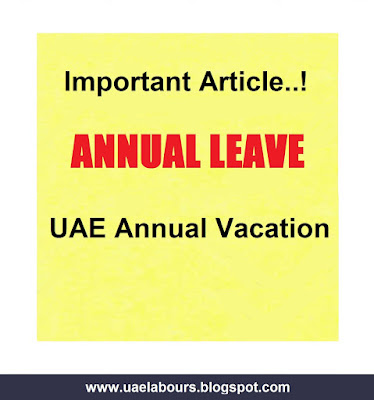 UAE Annual Leave Law, UAE Annual Leave Salary Law, Annual Vacation, Dubai Annual Leave Rules, New Law for Annual