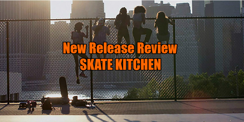 skate kitchen review