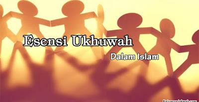 Esensi Ukhuwah