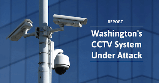 Over 70% of Washington DC's CCTV Were Hacked Before Trump Inauguration
