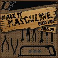 Make it Masculine Aug 29