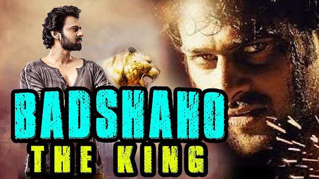 Badshaho The King (2017) Hindi Dubbed Movie Ft. Prabhas, Shweta HDRip