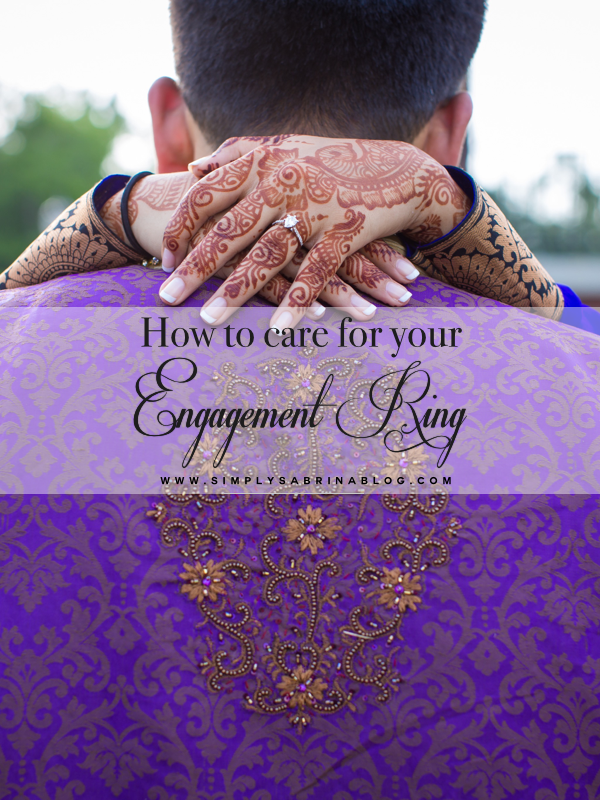 WEDDING SERIES: Engagement Ring Care 101