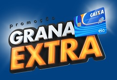 Promoção Cartão Elo 2016 - Grana Extra